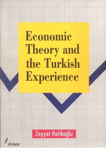 Economic Theory And The Turkish Experience için detaylar