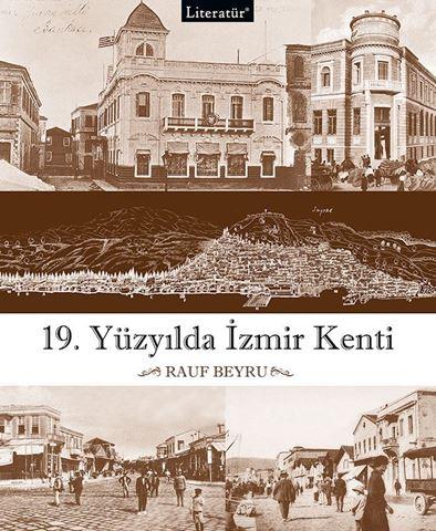 19. Yüzyılda İzmir Kenti için detaylar
