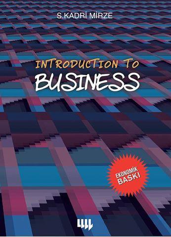 Introduction to Business (Siyah-Beyaz Ekonomik Baskı) için detaylar