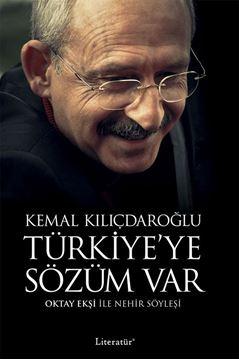 Türkiye'ye Sözüm Var Kemal Kılıçdaroğlu Oktay Ekşi ile Nehir Söyleşi resmi