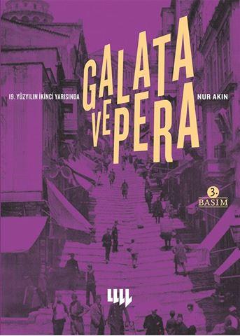 19. Yüzyılın İkinci Yarısında Galata ve Pera 3. Basım için detaylar