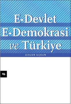 E-Devlet, E-Demokrasi ve Türkiye resmi