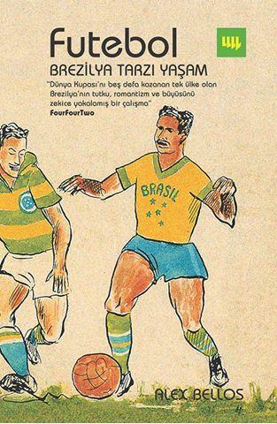 Futebol Brezilya Tarzı Yaşam için detaylar