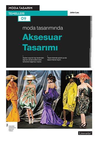 Moda Tasarımında Aksesuar Tasarımı için detaylar