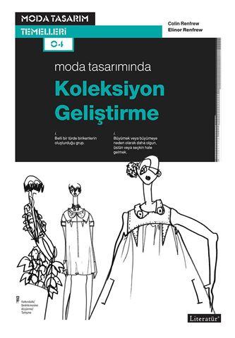 Moda Tasarımında Koleksiyon Geliştirme için detaylar