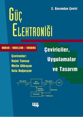 Güç Elektroniği; Çeviriciler, Uygulamalar ve Tasarım 2. Basım'dan Çeviri için detaylar