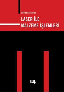 Laser ile Malzeme İşlemleri resmi
