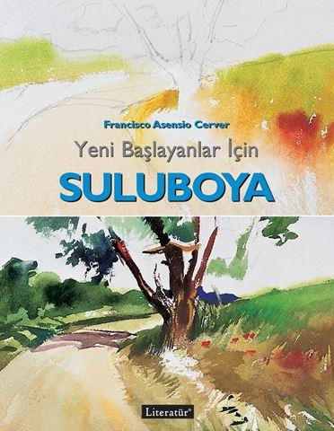 Yeni Baslayanlar Icin Suluboya Literatur