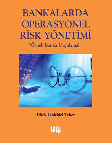 Bankalarda Operasyonel Risk Yönetimi için detaylar