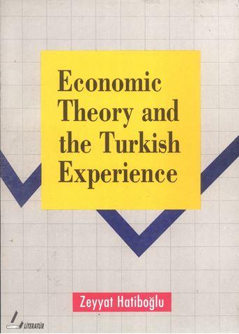 Economic Theory And The Turkish Experience için detaylar