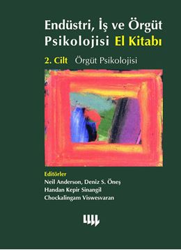 Endüstri, İş ve Örgüt Psikolojisi El Kitabı 2.Cilt Örgüt Psikolojisi resmi