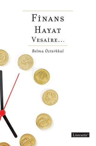 Finans, Hayat, Vesaire... için detaylar