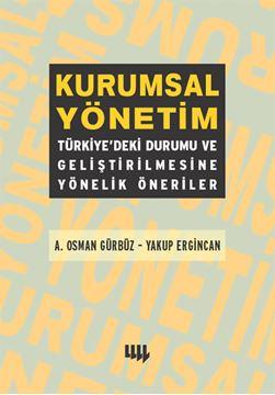 Kurumsal Yönetim :Türkiyedeki Durumu Ve Geliştirilmesine Yönelik Öneriler resmi