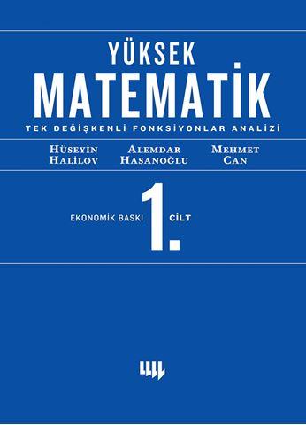 Yüksek Matematik 1 Tek Degişkenli Fonksiyonların Analizi için detaylar
