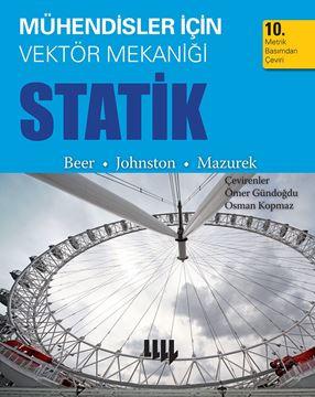 Mühendisler için Vektör Mekaniği Statik / 10. Metrik Basımdan Çeviri resmi