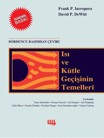 Isı ve Kütle Geçişinin Temelleri 4. Basım'dan Çeviri (Ekonomik Baskı) için detaylar