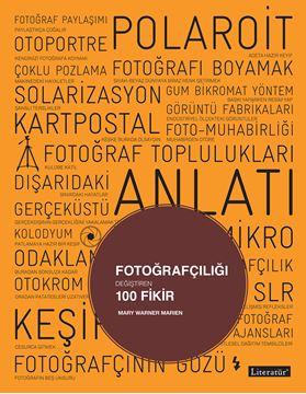 Fotoğrafçılığı Değiştiren 100 Fikir resmi