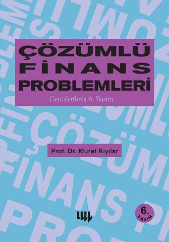 Çözümlü Finans Problemleri (Genişletilmiş 6. Basım) için detaylar