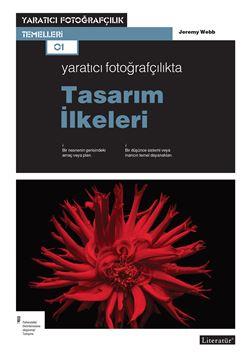 Yaratıcı Fotoğrafçılıkta Tasarım İlkeleri  resmi