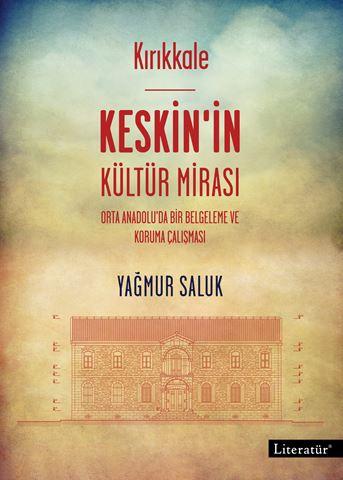 Kırıkkale Keskin'in Kültür Mirası için detaylar