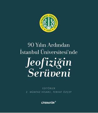 90 Yılın Ardından İstanbul Üniversitesi'nde Joefiziğin Serüveni resmi