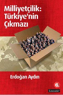 Milliyetçilik: Türkiye'nin Çıkmazı 6. Basım resmi