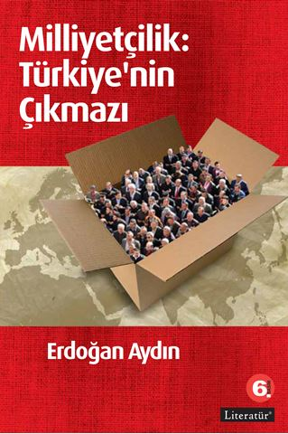Milliyetçilik: Türkiye'nin Çıkmazı 6. Basım için detaylar