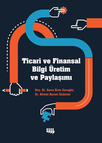 Ticari ve Finansal Bilgi Üretim ve Paylaşımı için detaylar
