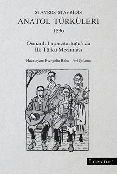 Anatol Türküleri, 1896 Osmanlı İmparatorluğu'nda  İlk Türkü Mecmuası resmi