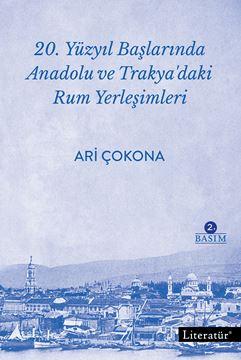 20. Yüzyıl Başlarında Anadolu ve Trakya'daki Rum Yerleşimleri 2. Basım resmi