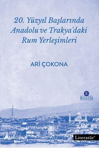 20. Yüzyıl Başlarında Anadolu ve Trakya'daki Rum Yerleşimleri 2. Basım için detaylar