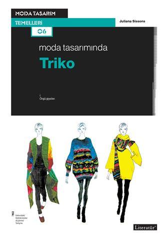 Moda Tasarımında Triko için detaylar