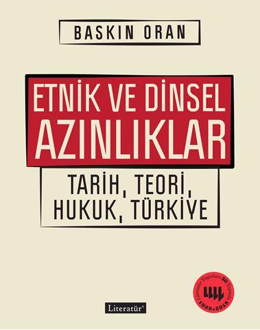 Etnik ve Dinsel Azınlıklar Tarih, Teori, Hukuk, Türkiye için detaylar