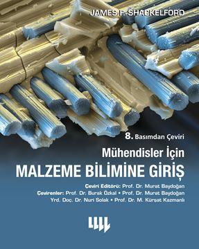 Mühendisler için Malzeme Bilimine Giriş 8. Basımdan Çeviri resmi
