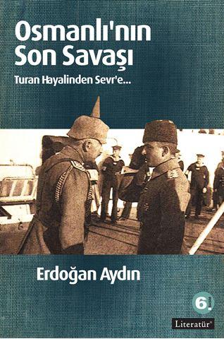 Osmanlı'nın Son Savaşı  6. Basım için detaylar