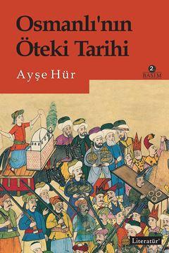 Osmanlı'nın Öteki Tarihi 2. Basım resmi