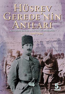 Hüsrev Gerede'ninAnıları Kurtuluş Savaşı, Atatürk ve Devrimler resmi