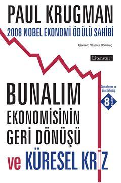 Bunalım Ekonomisinin Geri Dönüşü ve Küresel Kriz resmi