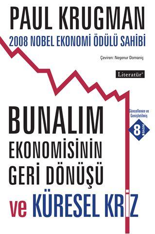 Bunalım Ekonomisinin Geri Dönüşü ve Küresel Kriz için detaylar