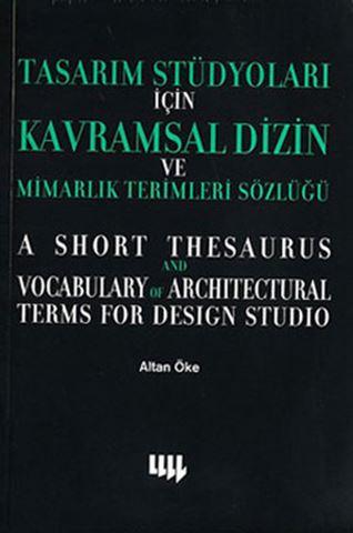 Tasarım Stüdyoları İçin Kavramsal Dizin ve Mimarlık Sözlüğü için detaylar