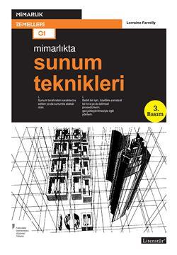 Mimarlıkta; Sunum Teknikleri  3. Basım resmi