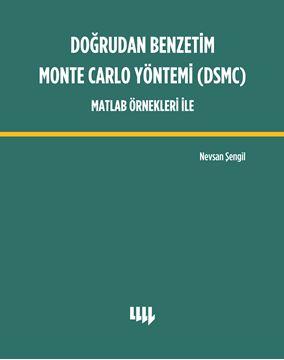 Doğrudan Benzetim Monte Carlo Yöntemi (DSMC) Matlab Örnekleri İle resmi