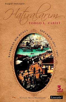 Hatıralarım Kaybolan Bir Dünya İstanbul 1800-1920  resmi