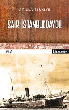 Şair İstanbul'daydı! resmi